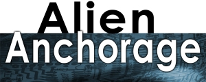 Alien Anchorage - First Contention in the Alien Crucible Series